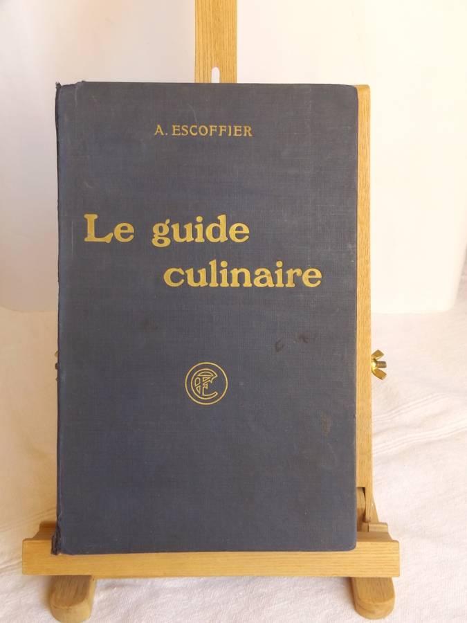 escoffier auguste gilbert phil as fetu emile le guide culinaire aide m moire de. Black Bedroom Furniture Sets. Home Design Ideas