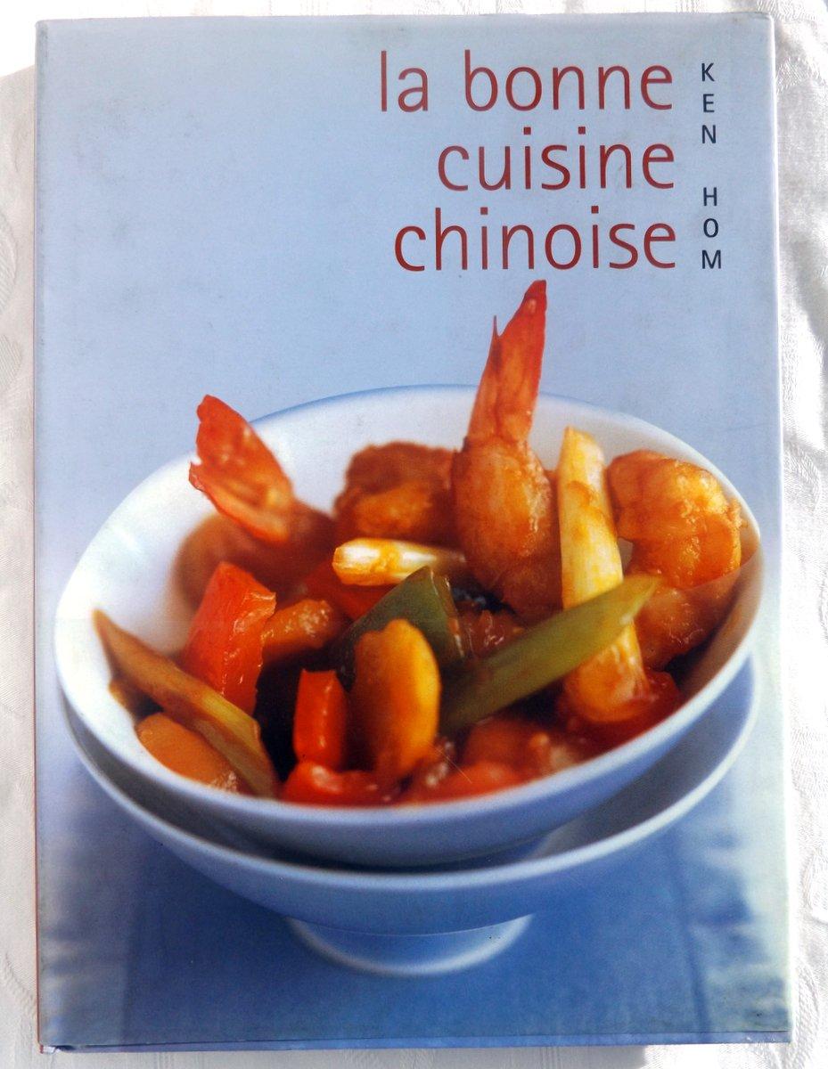 Hom ken la bonne cuisine chinoise comment r ussir for La bonne cuisine