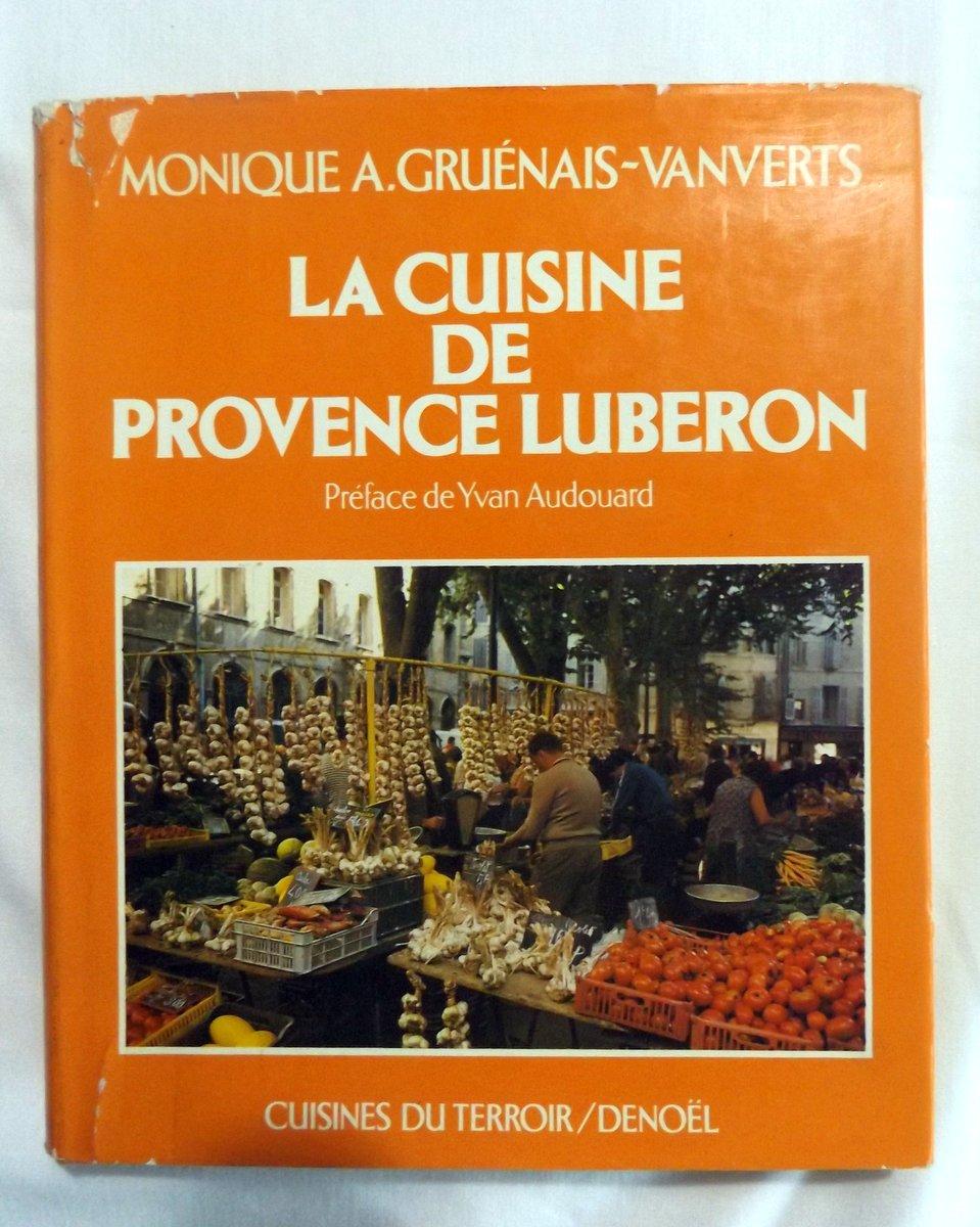 Gruenais Vanverts Monique A La Cuisine De Provence Luberon