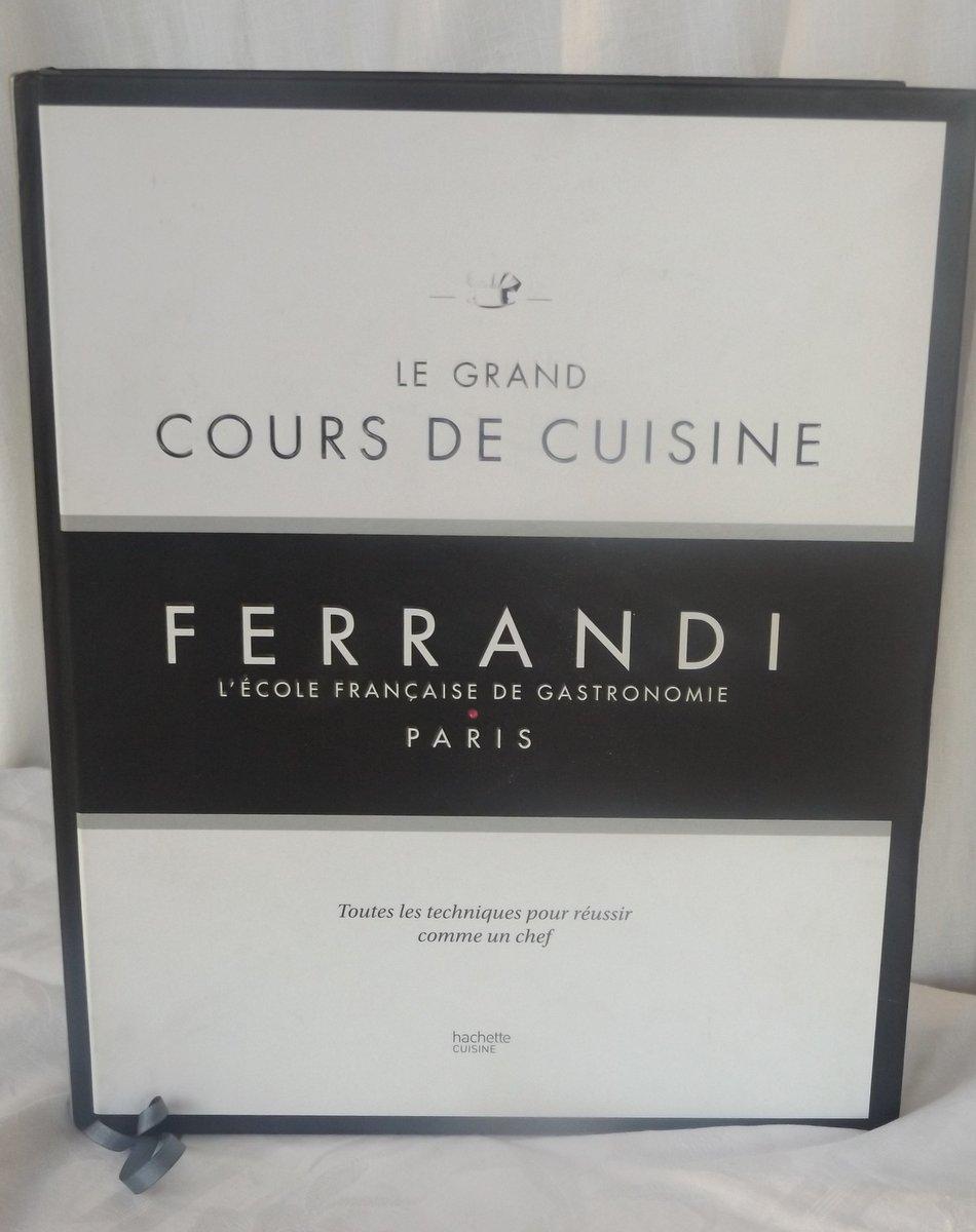 Ferrandi Tanguy Michel Le Grand Cours De Cuisine Ferrandi
