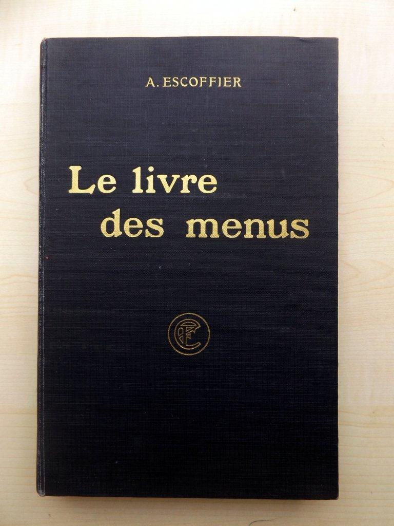 escoffier auguste gilbert phil as fetu emile le livre des menus compl ment. Black Bedroom Furniture Sets. Home Design Ideas