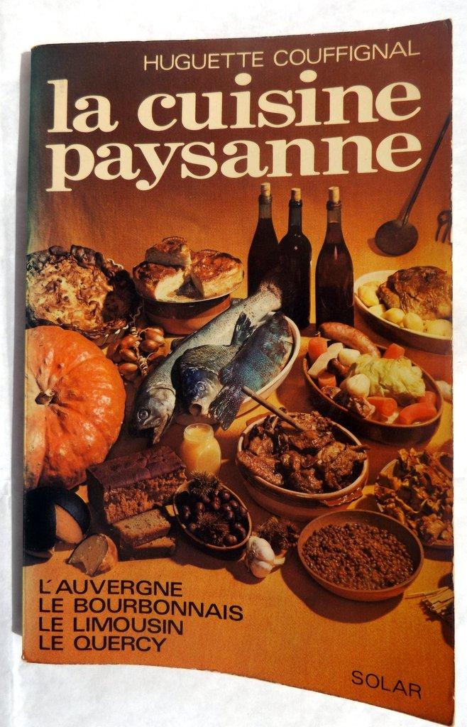 Couffignal huguette la cuisine paysanne l auvergne for Auvergne cuisine