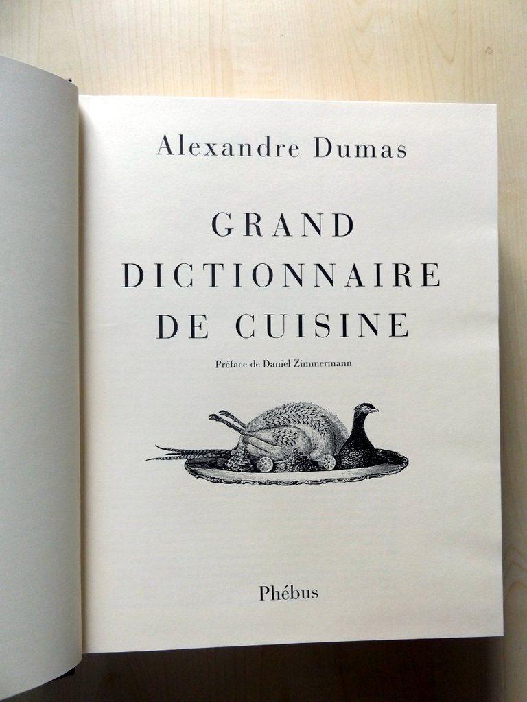 Dumas alexandre grand dictionnaire de cuisine suivi de - Dictionnaire de cuisine alexandre dumas ...